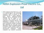 Helon Explosion-Proof Electric Co., Ltd The best company for electric
