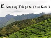 15 Ultimate Things to Do in God's Own Country, Kerala