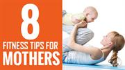 fitness tips for new mothers