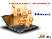 Transform Your Business with ebizframe ERP Software