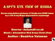 A spy's  eye  view  of  Russia