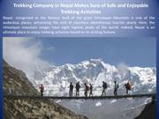 Trekking Company in Nepal Makes Sure of Safe and Enjoyable Trekking Ac