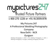 My Pictures 247 Photography in Delhi NCR Gurgaon