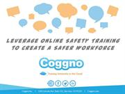 Leverage Online Safety Training to Create a Safer Workforce