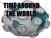 Time differs around the world