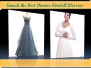 Search the best Darius Cordell Dresses