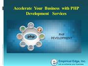 Accelerate  Your  Business  with PHP Development   Services