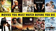 Movies You Must Watch Before You Die