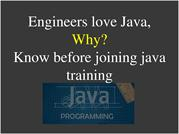 Engineers love Java, Why? Know before joining java training