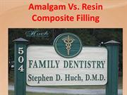 Amalgam Vs. Resin Composite Filling