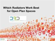 Which Radiators Work Best for Open Plan Spaces