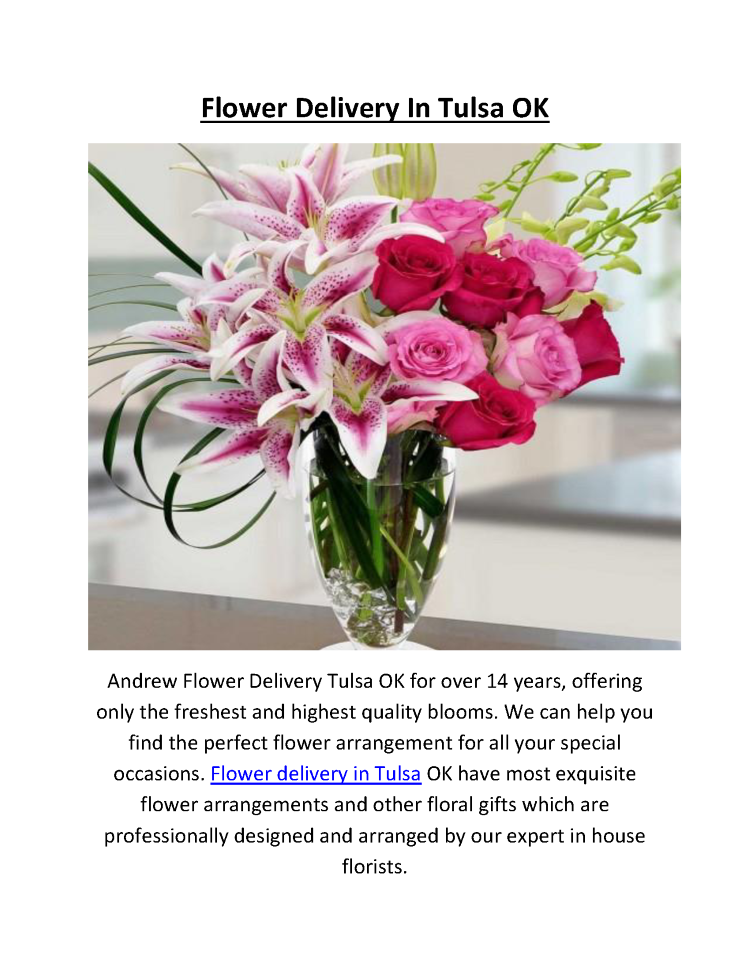 Andrew Flower Delivery In Tulsa OK Call Us @ (918) 992-7012