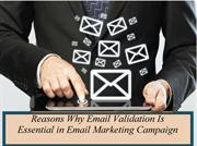 Reasons Why Email Validation Is Essential in Email Marketing Campaign