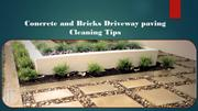 Concrete and Bricks Driveway paving Cleaning Tip