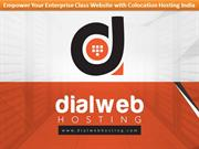 Empower Your Enterprise Class Website with Colocation Hosting India