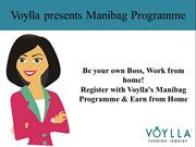 Register with Voylla's Manibag Program & Earn from Home