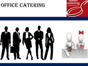 Worthwhile office catering service