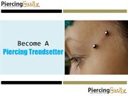 How to Become A Piercing Trendsetter - Piercing Easily