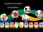 From Cradle to School –Groom Your Children at Daycare Liverpool