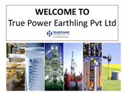 Get to Know About True Power Earthling Pvt Ltd