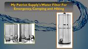 My Patriot Supply's Water Filter For Emergency, Camping and Hiking