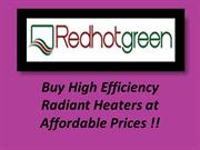 High Efficiency Radiant Heaters at wholesale Prices