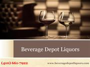 Are you looking for Best Liquor Store in MD  Call @ (410) 661-7922