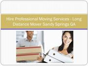 Hire Professional Moving Services - Long Distance Mover Sandy Springs