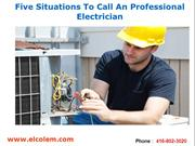 Five Situations To Call An Professional Electrician