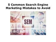 Five Most Common Mistakes of SEM