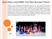 High Heels and HMD: The New Runway Trend
