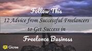Follow This 12 Advice from Successful Freelances to Get Success