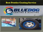 Get the best Powder Coating Service