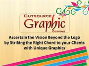 Ascertain the Vision Beyond the Logo by Striking