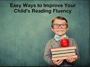 Easy Ways to Improve Your Child's Reading Fluency
