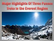 Major Highlights Of Three Passes Treks in the Everest Region