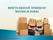 How to reduce the stress of moving in Dubai?