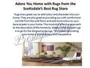 Adore You Home with Rugs from the Scottsdale's Best Rug Store