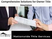 Comprehensive Solutions for Owner Title Insurance