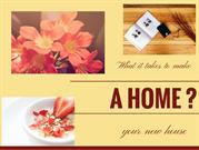 Turn Your House Into a Home