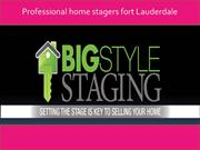 The Fort Lauderdale home staging services