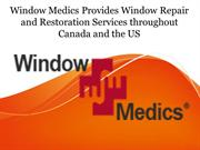 Window Medics Provides Window Repair and Restoration Services