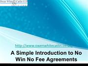 A Simple Introduction to No Win No Fee Agreements