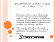 Two Motorcycle Outfits That Are A Must Have