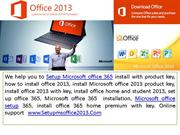 MS Office Activation, Office.com Setup, Microsoft Office Setup
