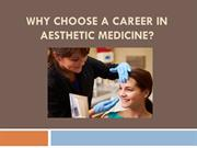 Why choose A Career In Aesthetic Medicine?