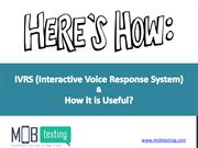Interactive Voice Response System (IVRS ) for Your Business