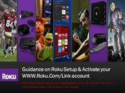 Support for www.roku.com/link account activation