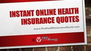 Get Instant Online Health Insurance Quotes