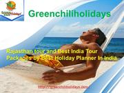 Rajasthan and Best India Tour Packages by Best Holiday Planner